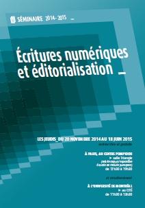 Programme séminaire Écritures numériques et éditorialisation 2014-2015